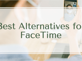Best Alternatives for FaceTime