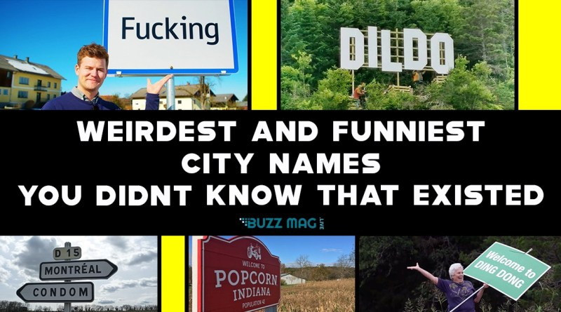 WEIRD AND FUNNY CITY NAMES