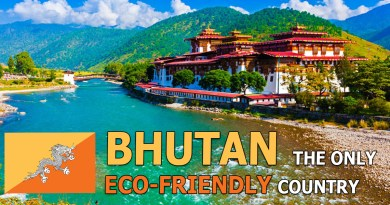 Bhutan the eco-friendly country