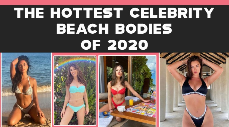 Best Celebrity Beach Bodies of 2020