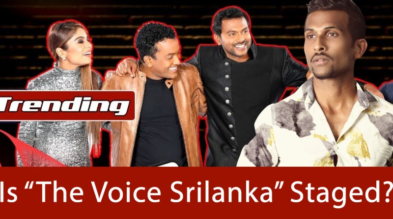 Is 'The Voice Srilanka' Staged?