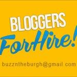 BLOGGER FOR HIRE - BuzzNtheBurgh