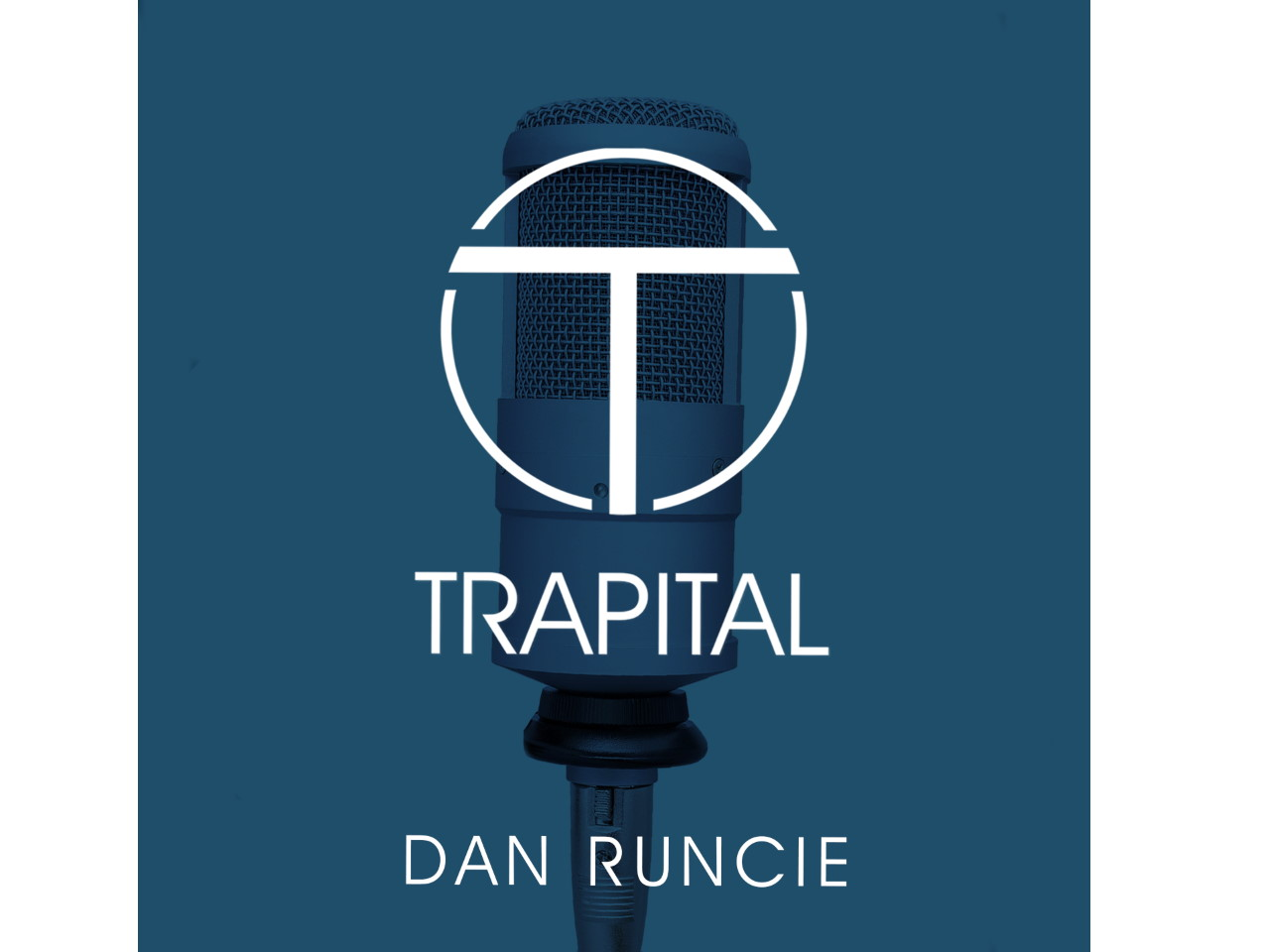 Trapital hip hop podcast with dan runcie