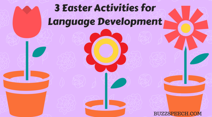 3 Easter Activities for Language Development