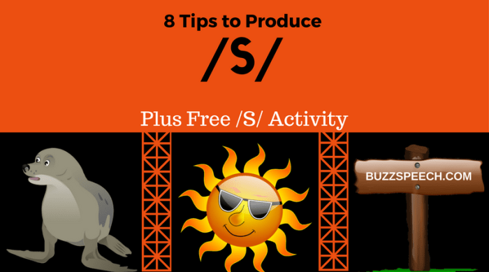 8 tips to produce /s/
