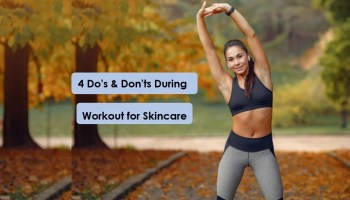 4-Dos-Donts-for-Skin-Care-while-or-After-Working-Out
