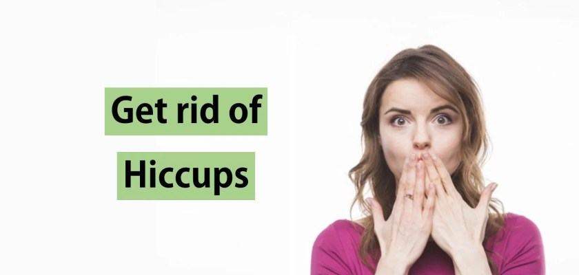 how to get rid of hiccups fast, i want to stop these hiccups fast