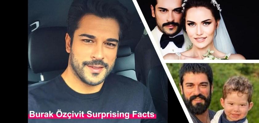 Burak Özçivit Turkish Actor Surprising Facts Net worth, age, height