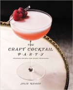 The Craft Cocktail Party: Delicious Drinks for Every Occasion | Bevvy