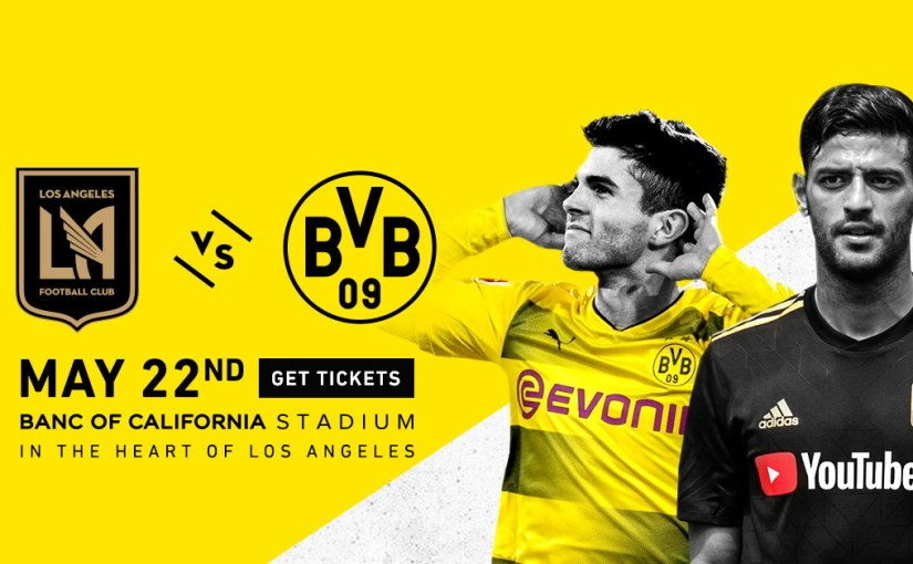 This Is It: Borussia Dortmund @ LAFC