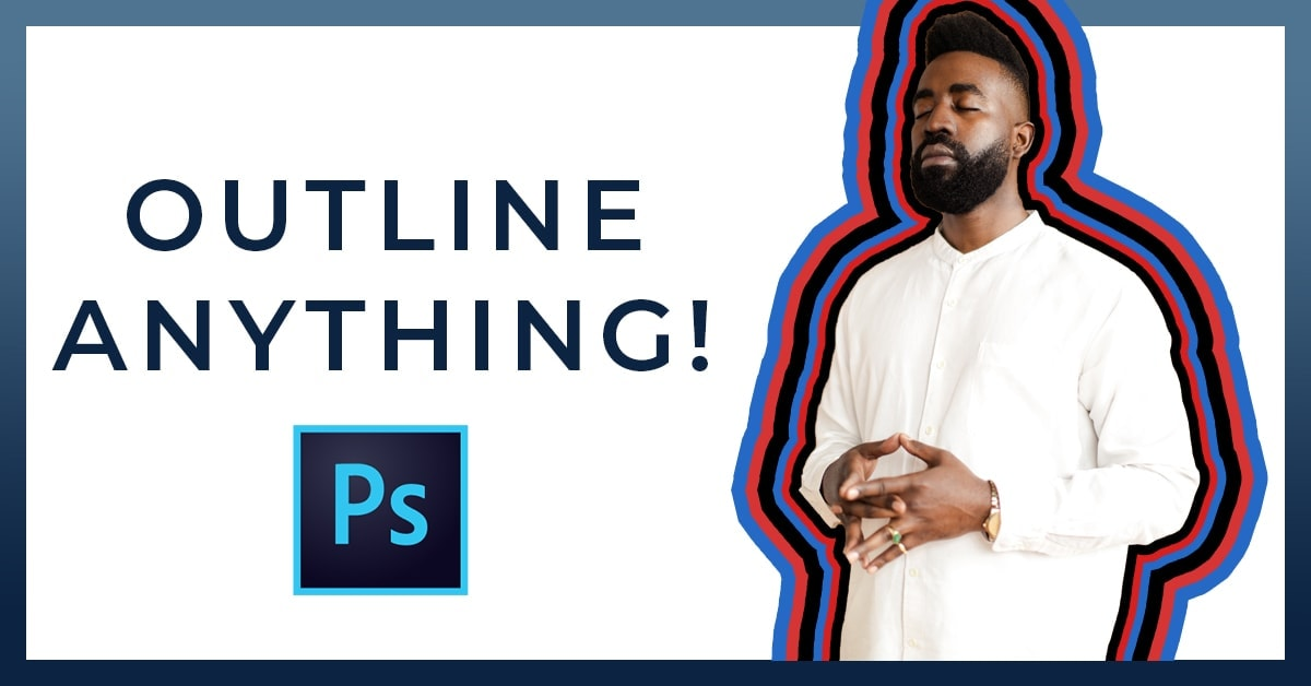 How To Outline An Image In Photoshop