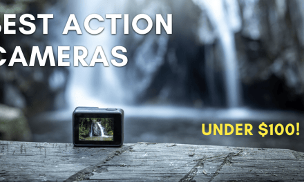 12 Best Action Cameras Under $100 – The Ultimate Buyer's Guide