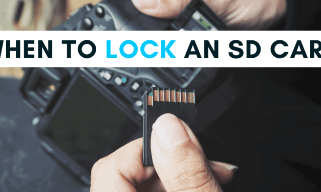 When And Why You Should Lock An SD Card