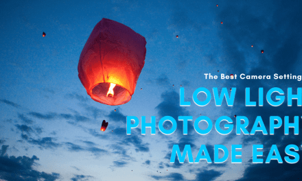 The Best Camera Settings For Low Light Photography