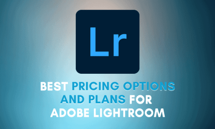 Is Lightroom Free? –  Plan Options & Pricing Guide For Adobe Lightroom