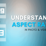 16:9 vs 4:3 – Which Aspect Ratio Should You Use?