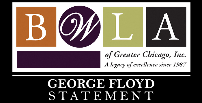 George Floyd Statement by BWLA of Greater Chicago, Inc.
