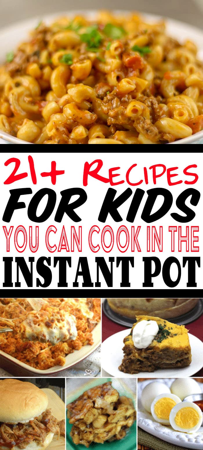 If you are looking for easy recipes for kids that you can cook with your Instant Pot then this is the list you need! #instantpot #instantpotrecipes #recipesforkids