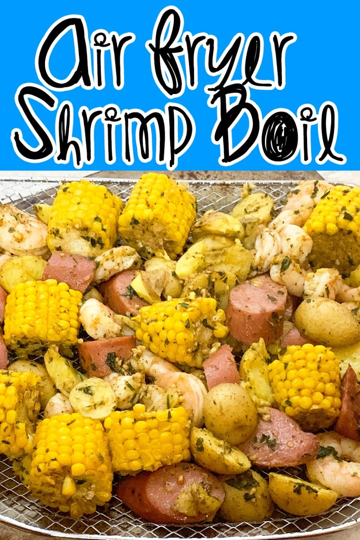 This Air Fryer Shrimp Boil Recipe is easy to make, quick, and gives you all those must-have flavors in a shrimp boil recipe. Give this shrimp boil a try. #shrimpboil #airfryer #easy #quick #cajun #dinner #recipe #homemade #cajunrecipes