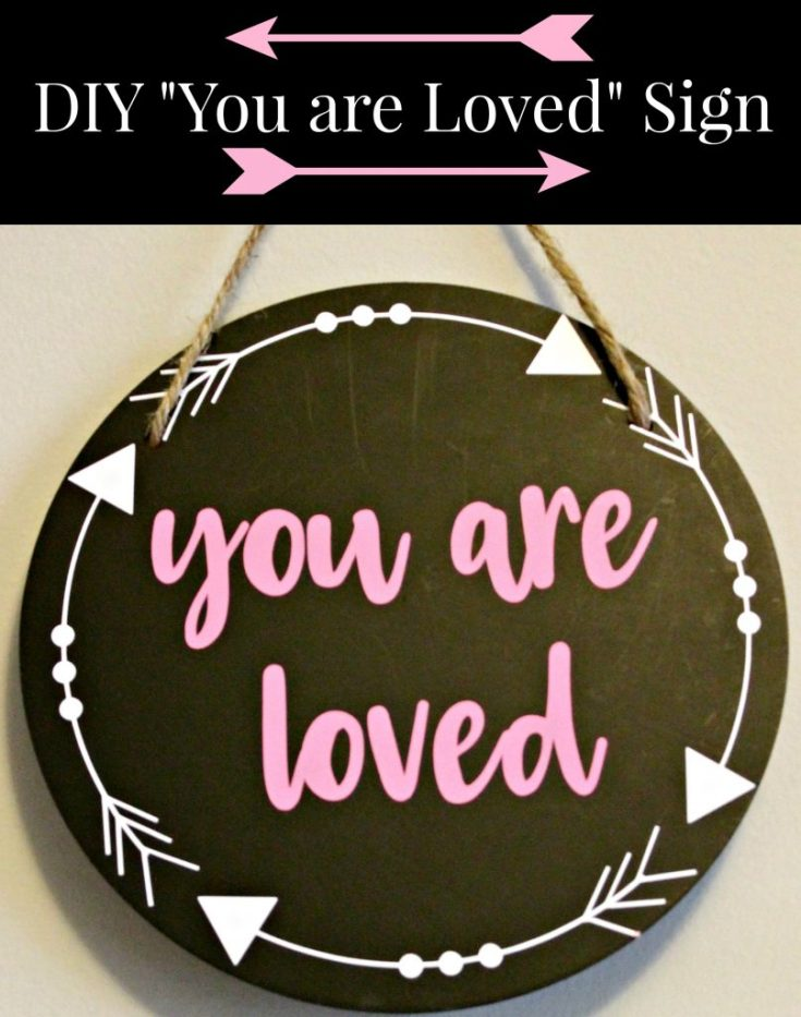 """Valentines Day """"You are Loved"""" Sign"""