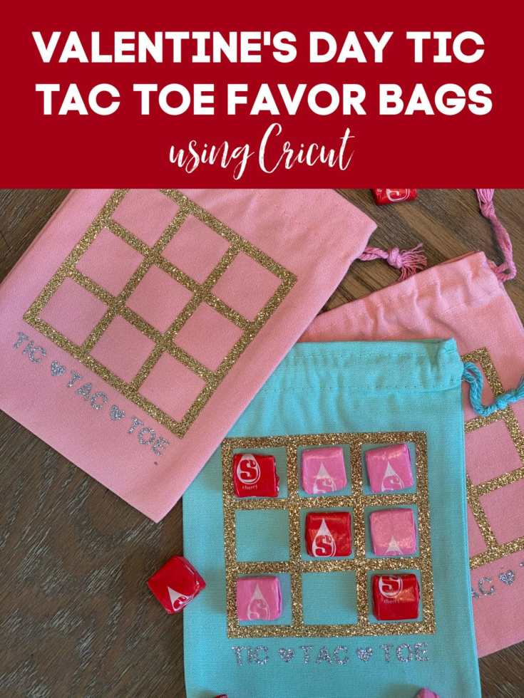 Easy DIY Valentine's Day Tic Tac Toe Treat Bags using Cricut