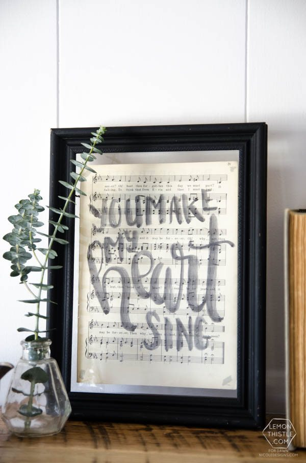 You Make My Heart Sing: DIY Vintage Sheet Music Quote- I love this!
