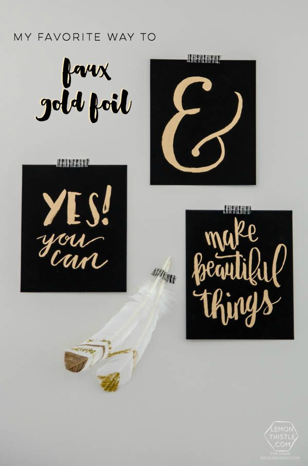 my favourite way to faux gold foil