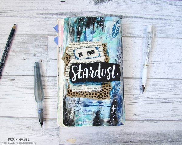 Stardust Art Journal Tutorial - Fox + Hazel for Dawn Nicole Designs