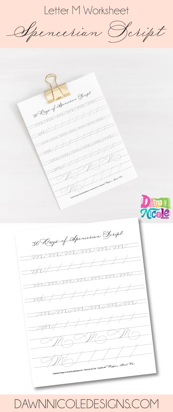 Spencerian Script Style: Letter M Worksheets. This post is part of the 30 Days of Spencerian Script Style Worksheets series. I'm posting a new free Spencerian Style Practice Worksheet every day for thirty days!