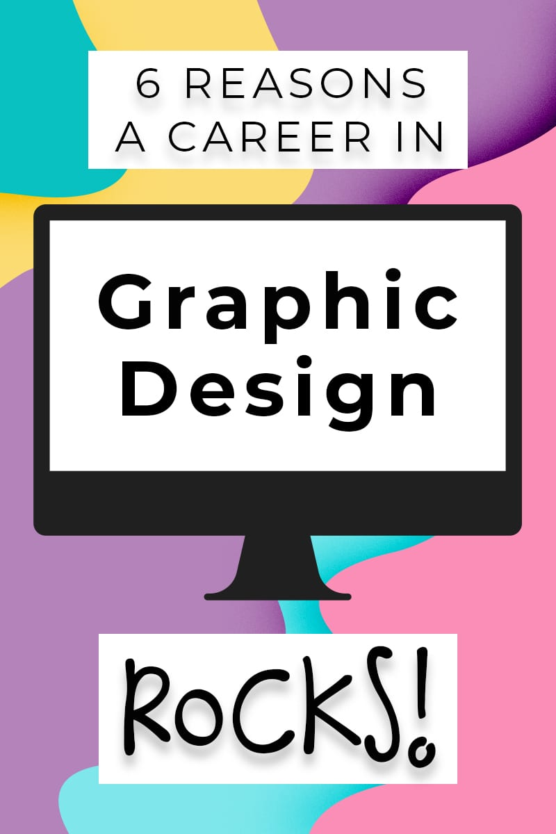 6 Reasons a Career in Graphic Design Rocks. From getting paid to be creative to the freedoms of self-employment and passive income, these are the top reasons I love my career!