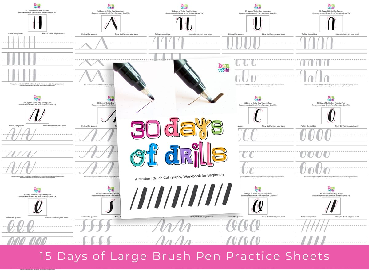 Brush Calligraphy for Beginners: 30 Days of Drills. Grow your skills with drills! Commit to just one worksheet a day and you'll see great improvements over the month.