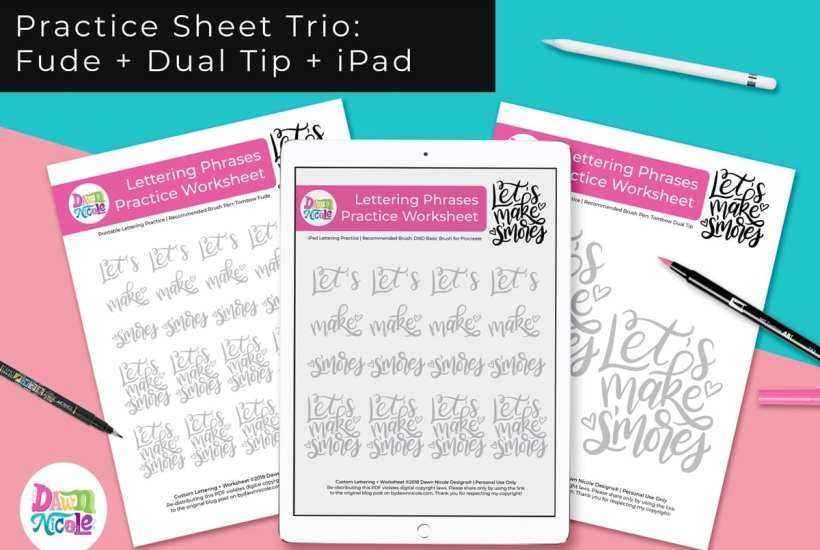 Let's Make S'mores Lettering Practice Sheets.A trio of custom worksheets for use with your iPad, the Tombow Fude, and the Tombow Dual Tip!