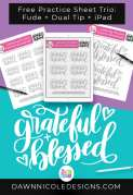 Grateful + Blessed Lettering Practice Sheets. A trio of custom worksheets for use with your iPad, the Tombow Fude, and the Tombow Dual Tip!