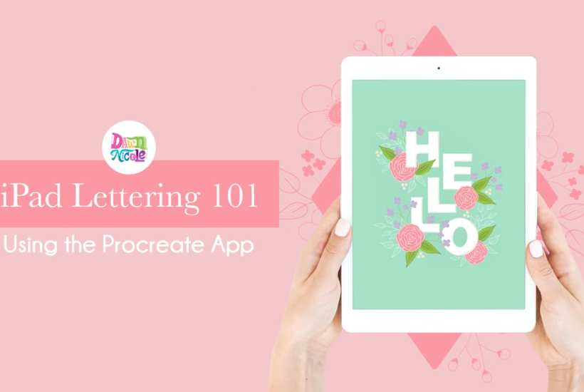 iPad Lettering 101: How to Use Procreate. An ongoing blog and video series.