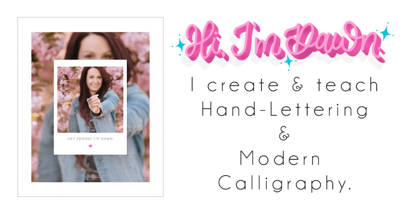 Dawn Nicole Designs | Hand-Lettering & Modern Calligraphy