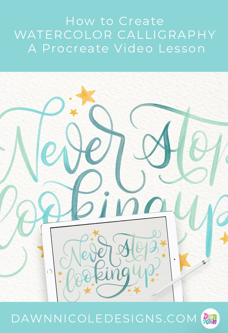 "Watercolor Calligraphy Procreate Tutorial. Learn how to use my Celestial Lettering Brushes to create this pretty ""Never Stop Looking Up"" piece."