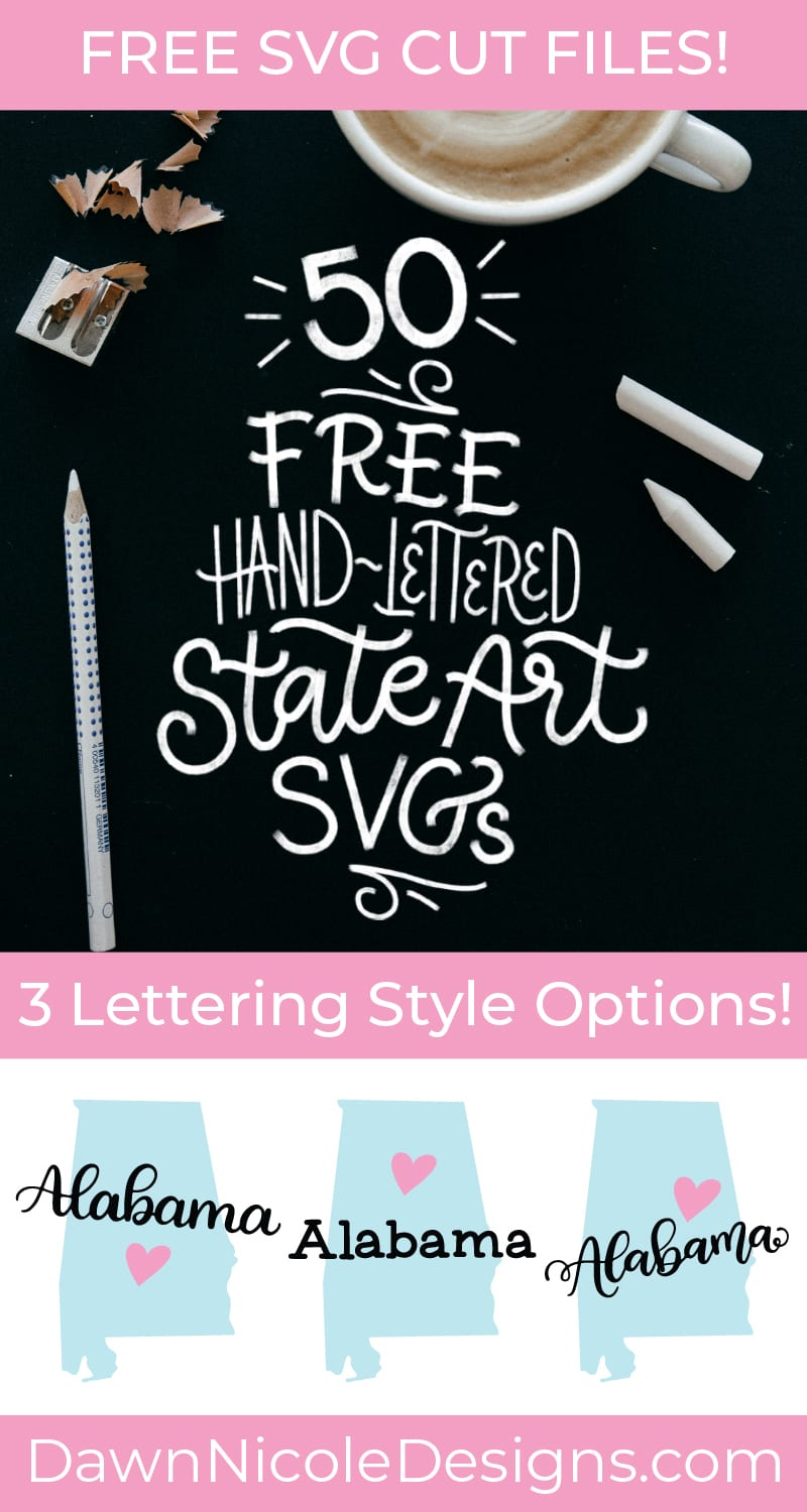 50 Free State Art SVG Cut Files. Grab these free hand-lettered art SVGs in three lettering style options for each state!