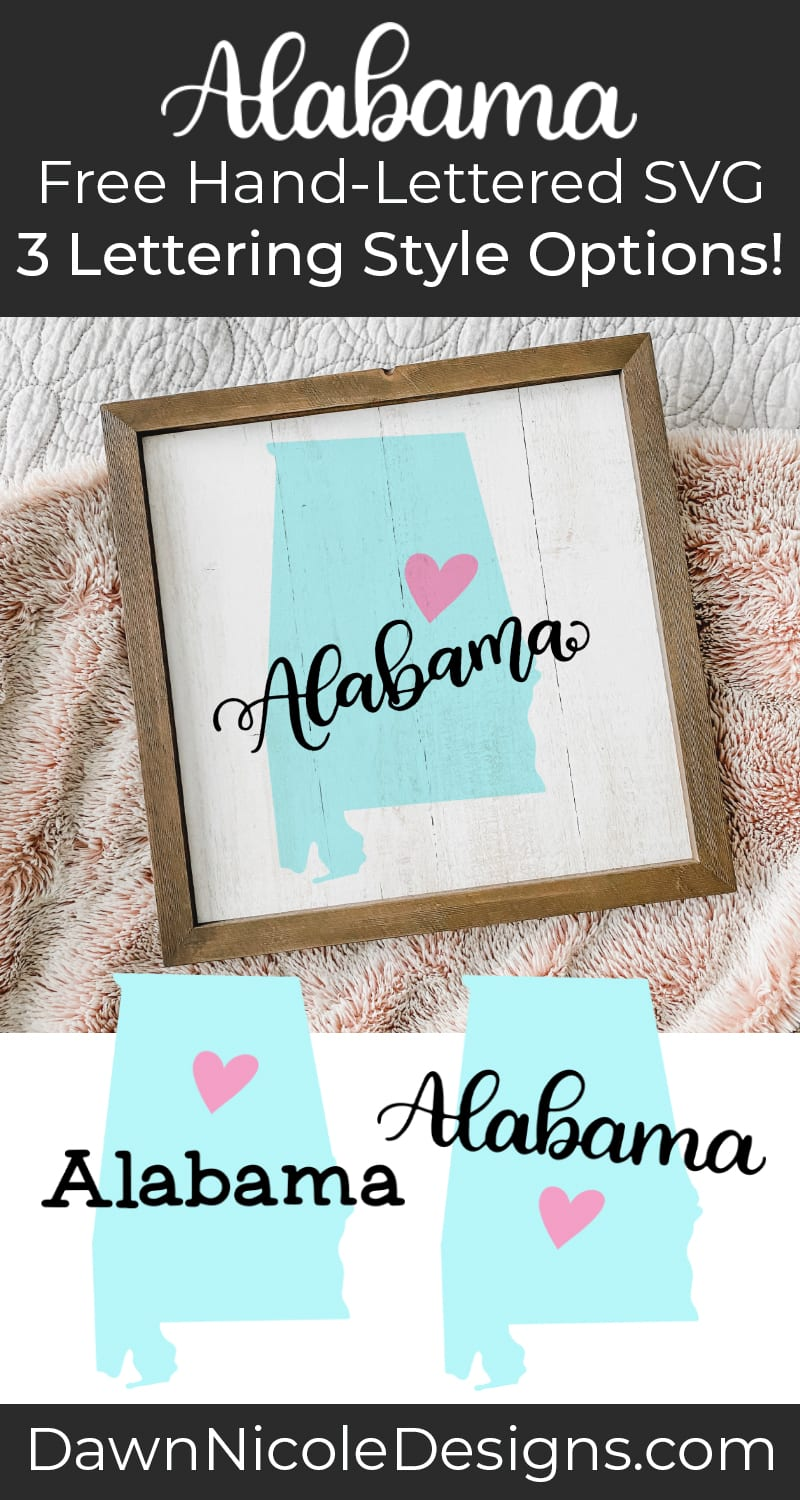 Hand-Lettered Alabama SVG Cut File. Grab this free hand-lettered and illustrated state art SVG in three lettering style options!