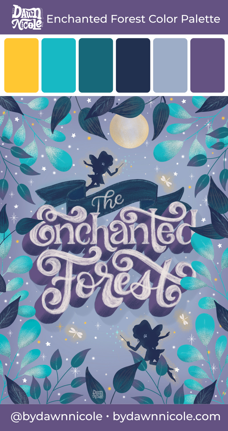 "Enchanted Forest Color Palette. Grab the color palette I used for my hand-lettered ""Enchanted Forest"" artwork + tips for how to use it!"