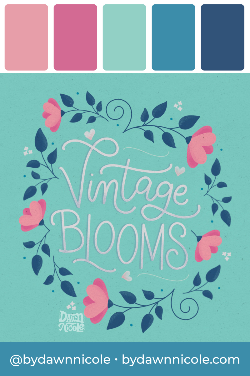 """Vintage Blooms Color Palette. Grab the color palette I used for my hand-lettered """"Happy Birthday to You"""" artwork + tips for how to use colors in your designs!"""