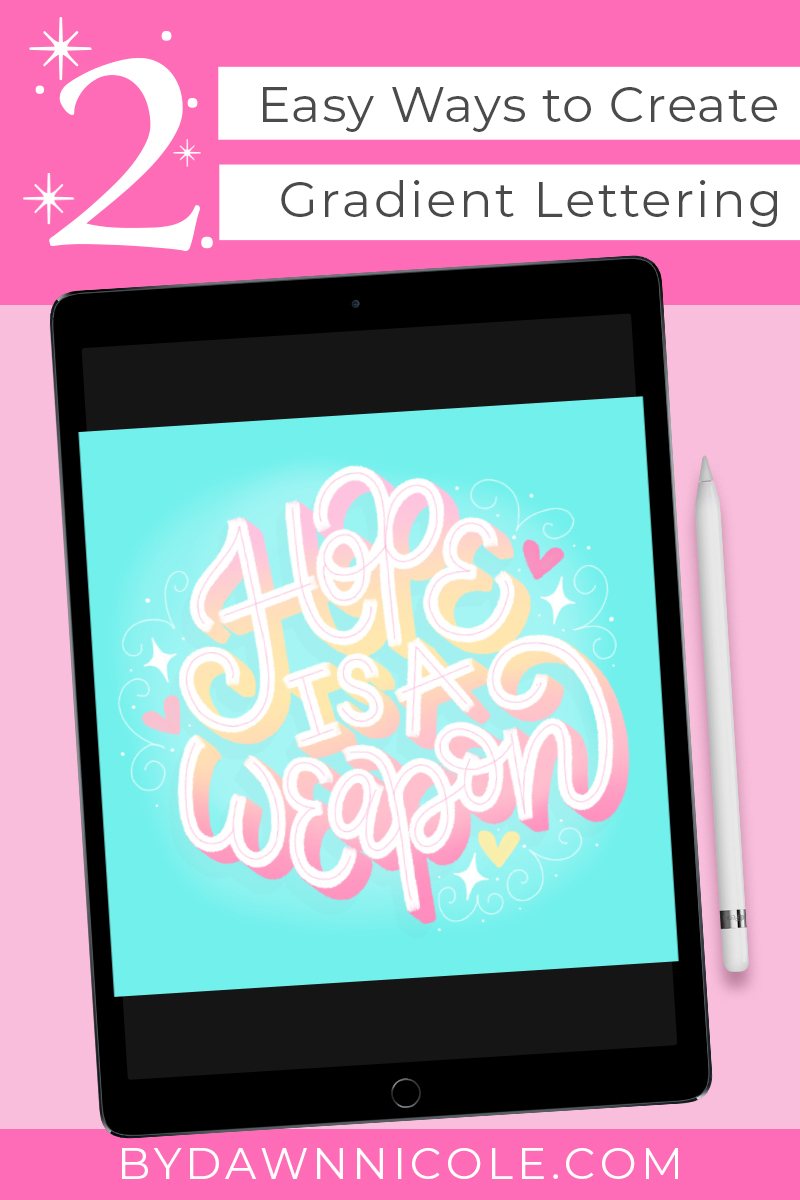 Easy Gradient Color Lettering Tutorial. Learn two super simple ways to add gradient color to your hand lettering in Procreate!