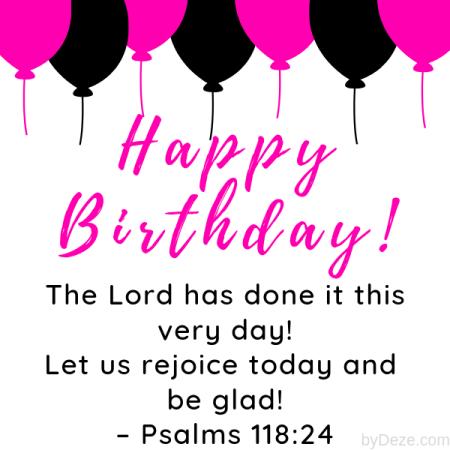 happy birthday from psalms 118:24