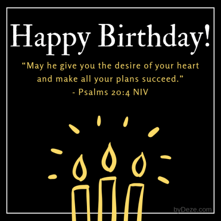 a picture of candles with a happy birthday bible verse is from psalms 20:4