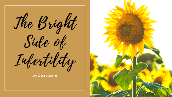the bright side of infertility