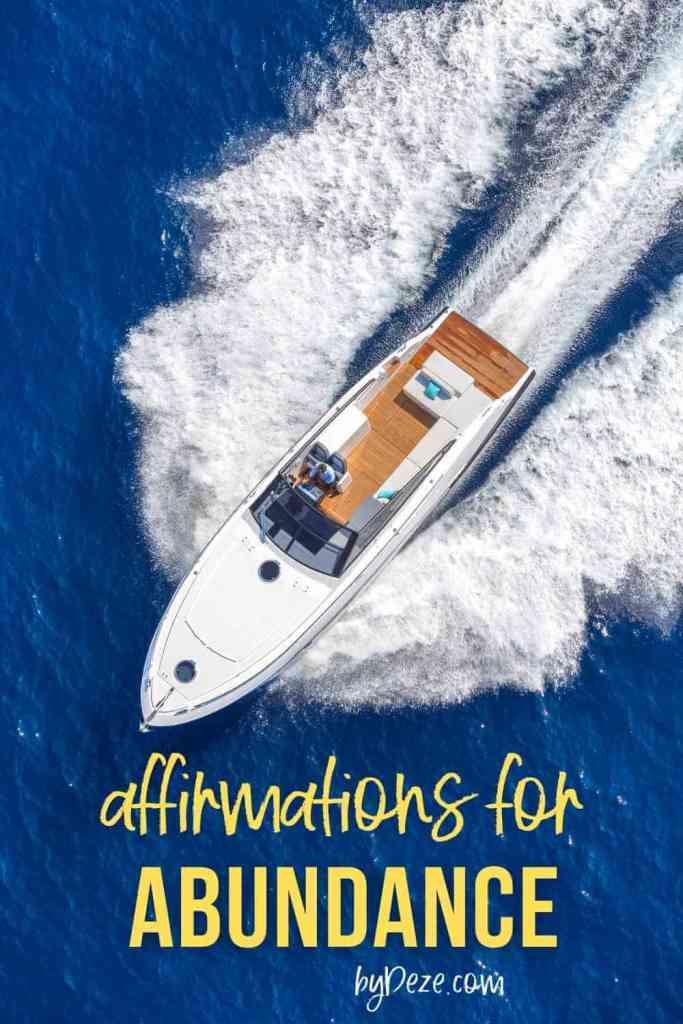 wealthy yacht - affirmations for abundance