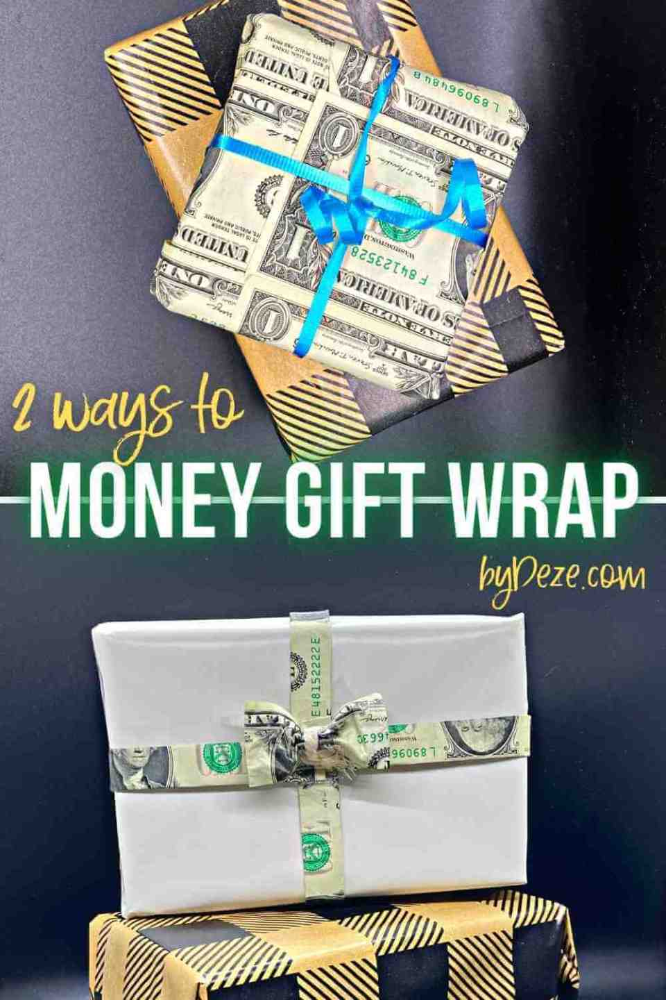 2 ways to gift wrap with money