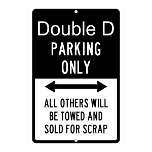 Custom Your Name Here Parking Only Personalized Sign - aluminum sign
