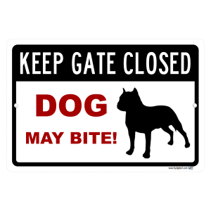 Keep Gate Closed - Dog May Bite - aluminum sign