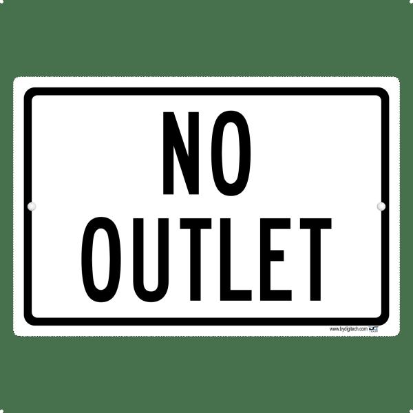 No Outlet - aluminum sign