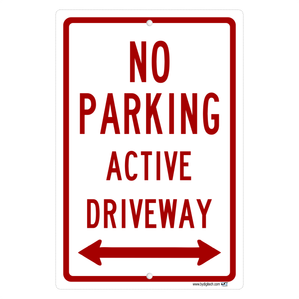No Parking Active Driveway with Double Arrow - aluminum sign